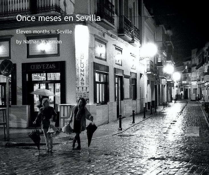 View Once meses en Sevilla by Nathan Wajsman