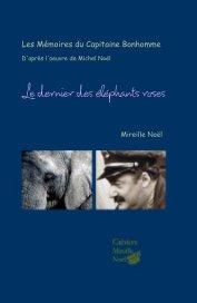 Les mémoires du Capitaine Bonhomme book cover