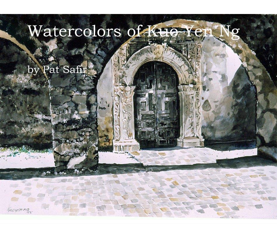 Watercolors of Kuo Yen Ng nach Pat Safir anzeigen