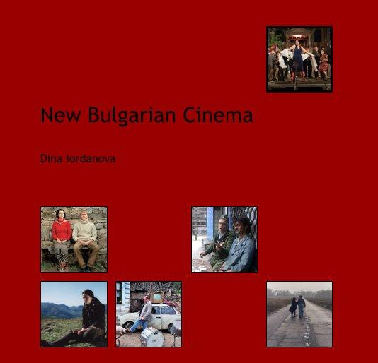View New Bulgarian Cinema by Dina Iordanova