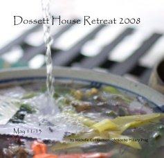 Dossett House Retreat 2008 book cover