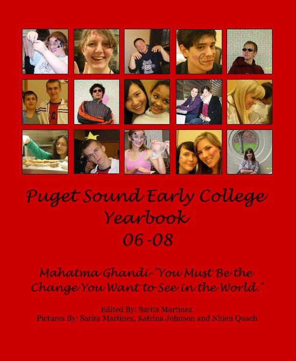 Bekijk Puget Sound Early College Yearbook 06-08 op Sarita Martinez