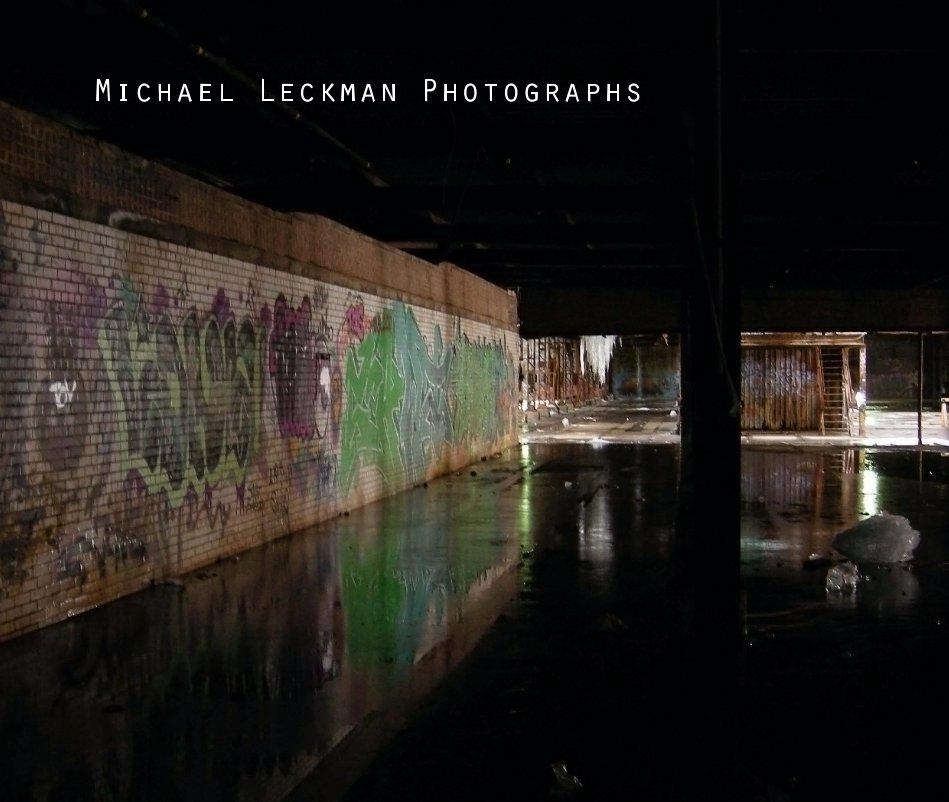 View Michael Leckman Photographs by Michael Leckman