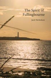 The Spirit of Fullingbourne book cover