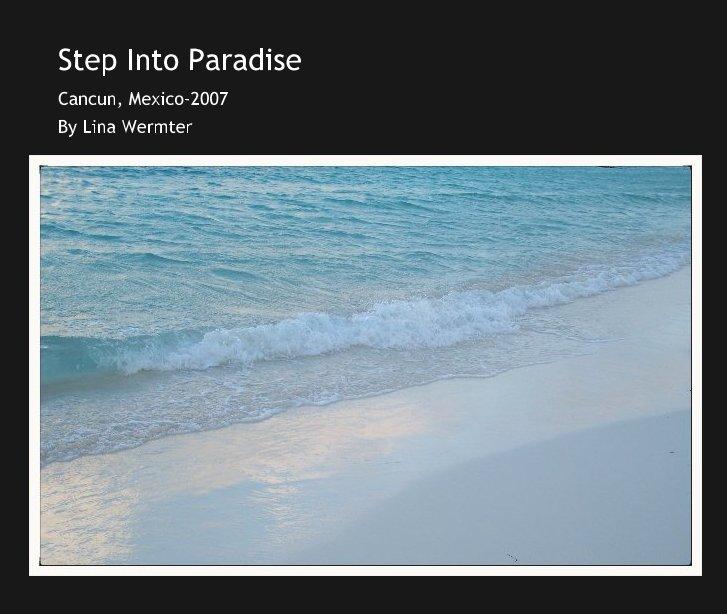Bekijk Step Into Paradise op Lina Wermter