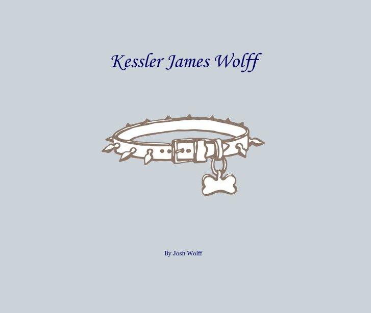Ver Kessler James Wolff por Josh Wolff