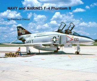 NAVY and MARINES F-4 Phantom II book cover