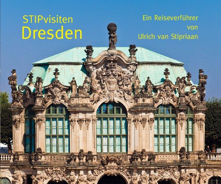Dresden nach Ulrich van Stipriaan anzeigen
