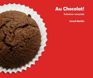Au Chocolat! book cover