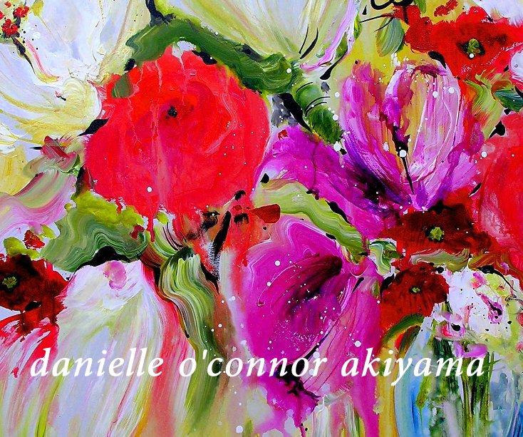 View danielle o'connor akiyama by donna hess