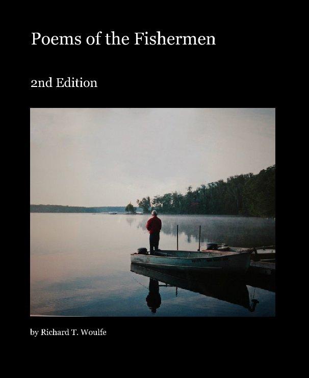 Bekijk Poems of the Fishermen op Richard T. Woulfe