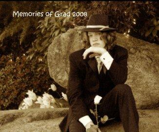 Memories of Grad 2008 book cover
