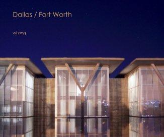 Dallas / Fort Worth book cover