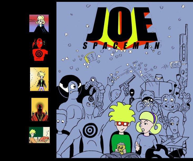 View The Essential Joe Spaceman by Micah Liesenfeld