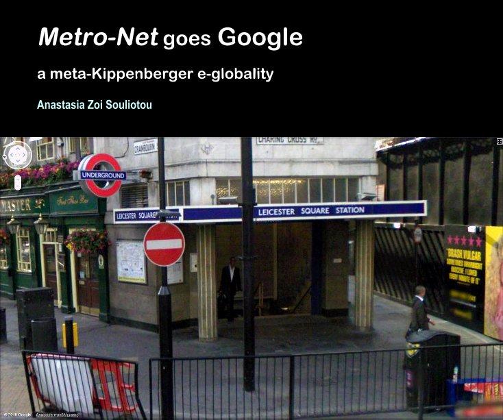 View Metro-Net goes Google by Anastasia Zoi Souliotou