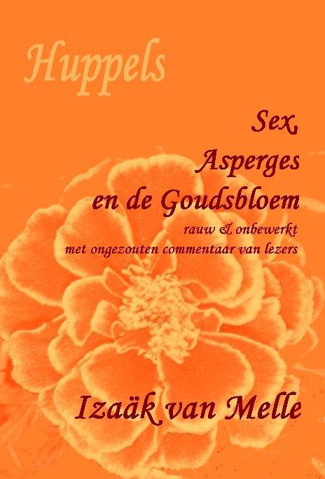 Ver Sex, Asperges en de Goudsbloem por Izaäk van Melle