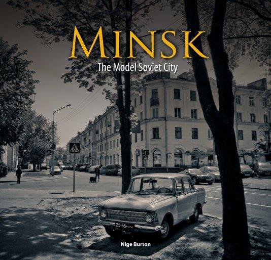 View Minsk by Nige Burton