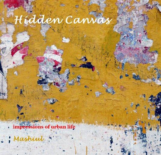 View Hidden Canvas by Mashiul