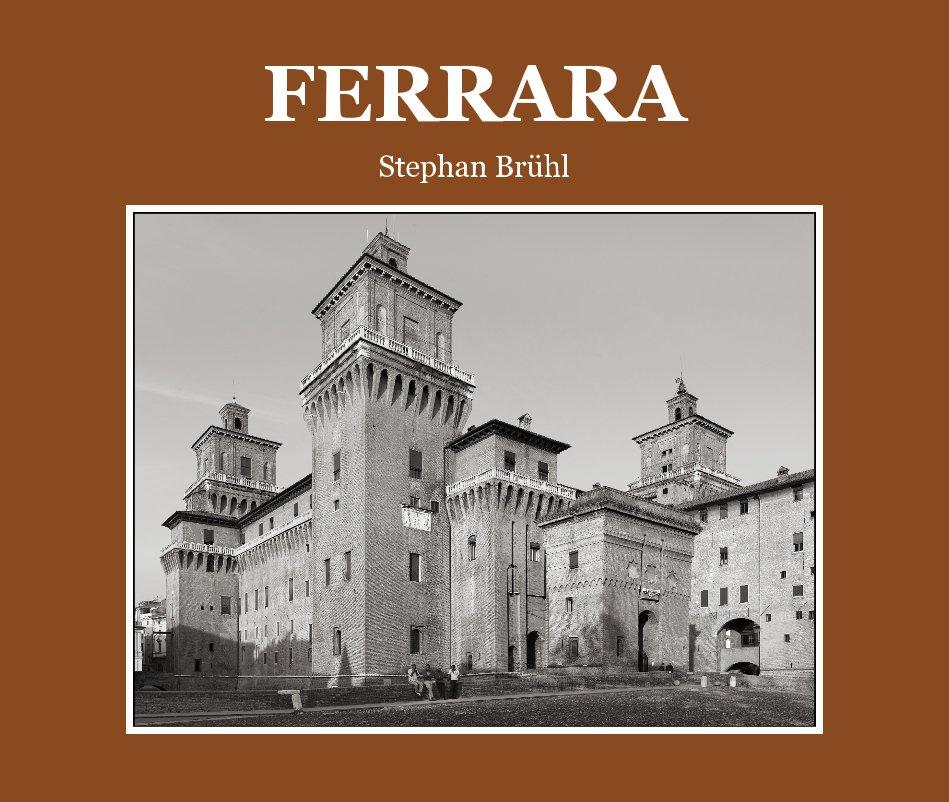 View FERRARA by Stephan Brühl