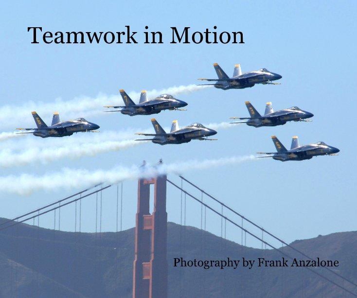 Teamwork in Motion