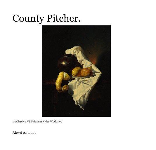 View County Pitcher. by Alexei Antonov