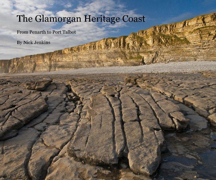 View The Glamorgan Heritage Coast by Nick Jenkins