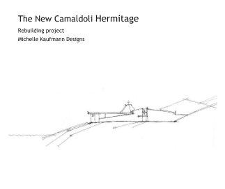 The New Camaldoli Hermitage book cover