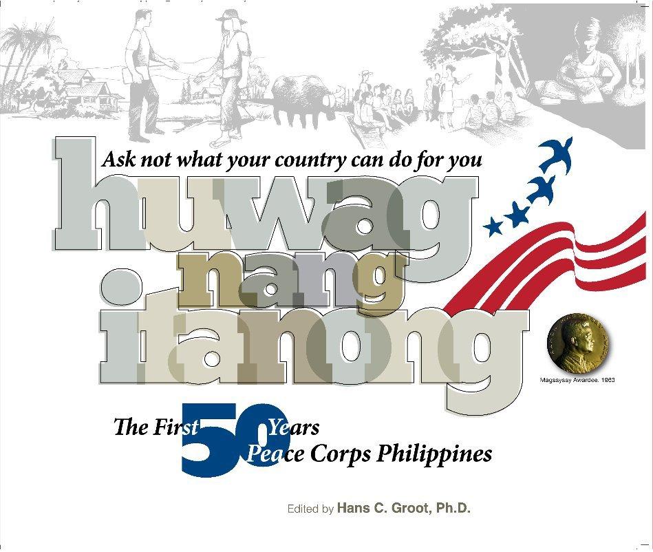 View ask not ... huwag nang itanong by Hans C. Groot, Ph.D.