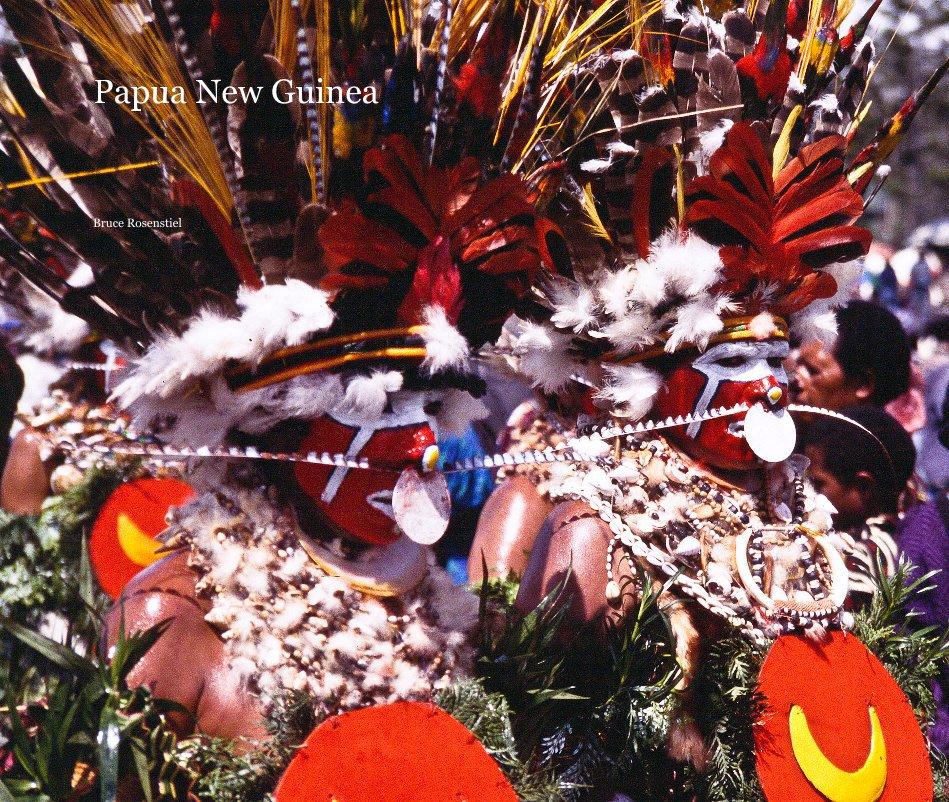 View Papua New Guinea by Bruce Rosenstiel