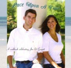 A cookbook celebrating Jen & Garrett book cover