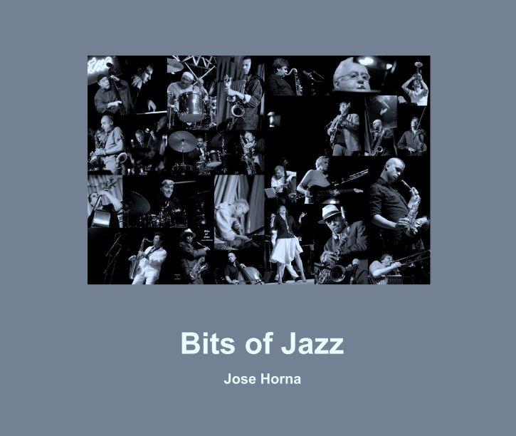 Ver Bits of Jazz por Jose Horna