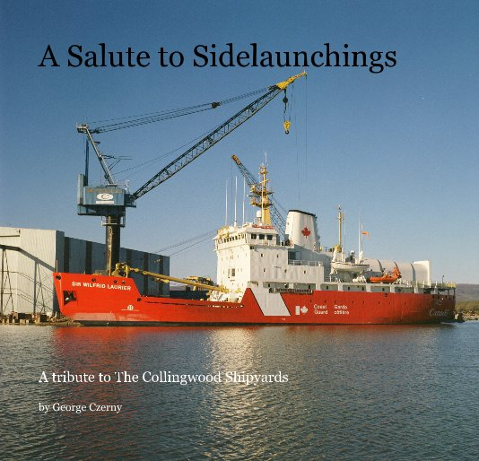 View A Salute to Sidelaunchings by George Czerny