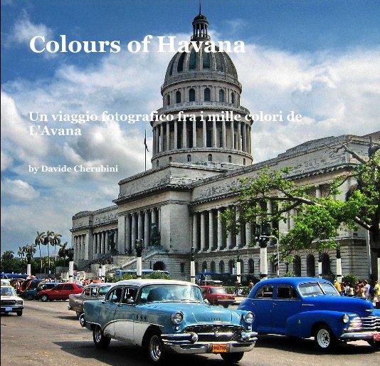 View Colours of Havana by Davide Cherubini