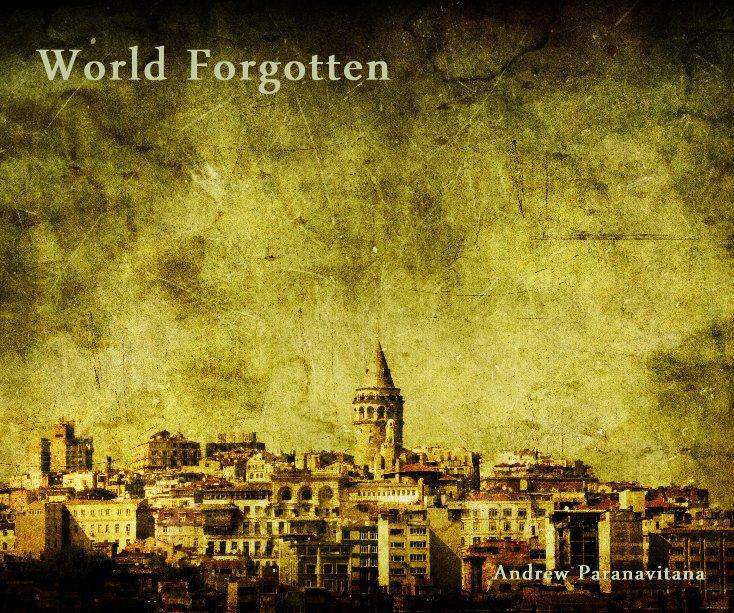 View World Forgotten by Andrew Paranavitana