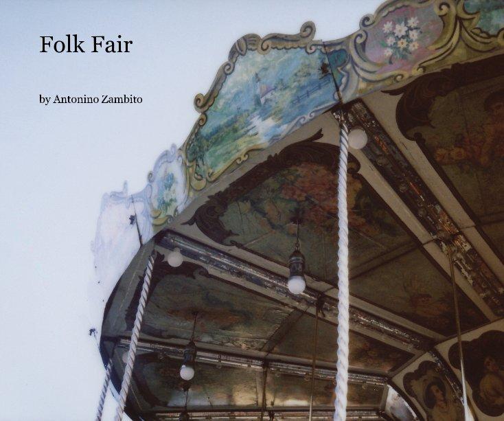 View Folk Fair by Antonino Zambito