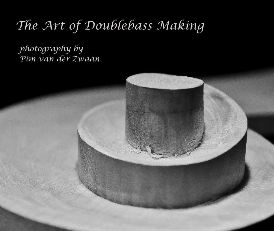 Bekijk The Art of Doublebass Making photography by Pim van der Zwaan op Pim van der Zwaan