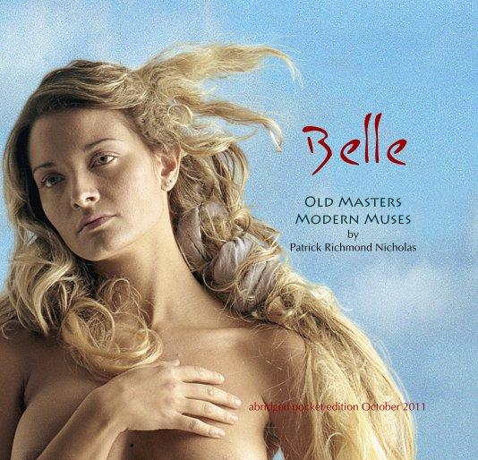 View Belle by Patrick Richmond Ncholas