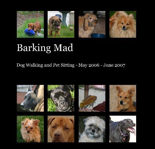 View Barking Mad by pawsontherun