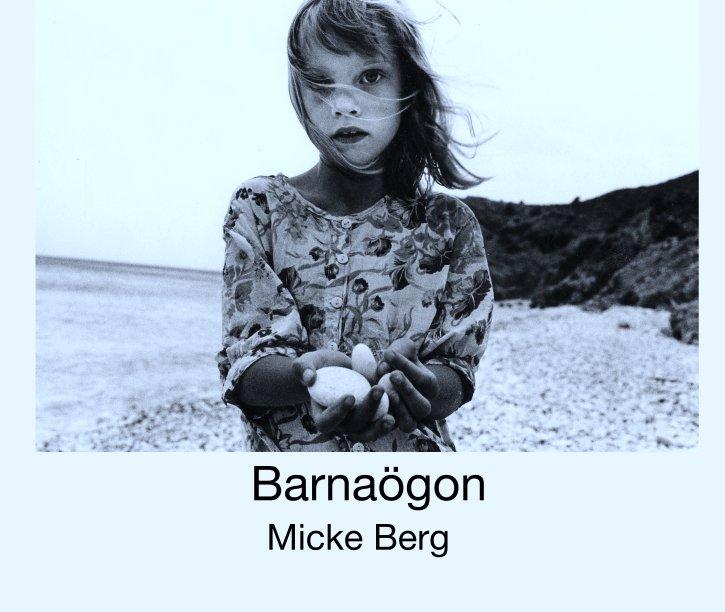 View Barnaögon by Micke Berg