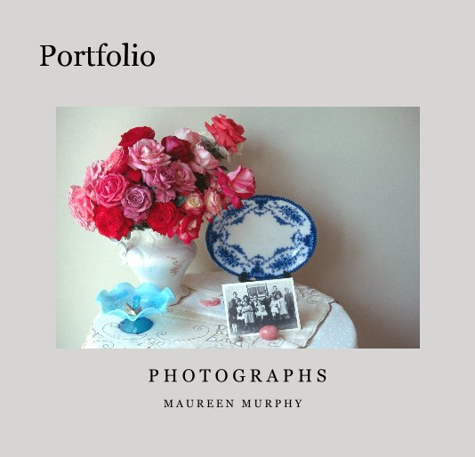 View Portfolio by M A U R E E N M U R P H Y