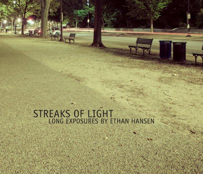 View Streaks of Light by Ethan Hansen