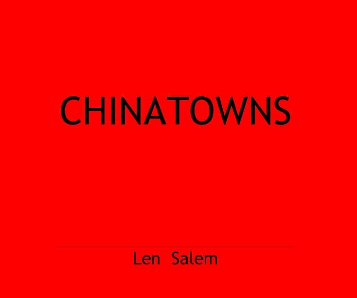 View CHINATOWNS by Len Salem