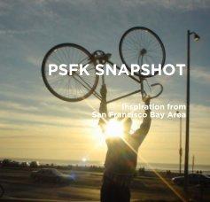 PSFK SNAPSHOT SAN FRANCISCO book cover