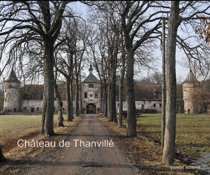 View Château de Thanvillé by pascal scherer