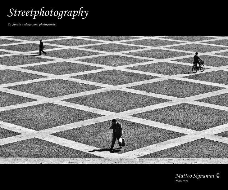 Visualizza Streetphotography di Matteo Signanini © 2009-2011