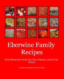 Eberwine Family Recipes book cover