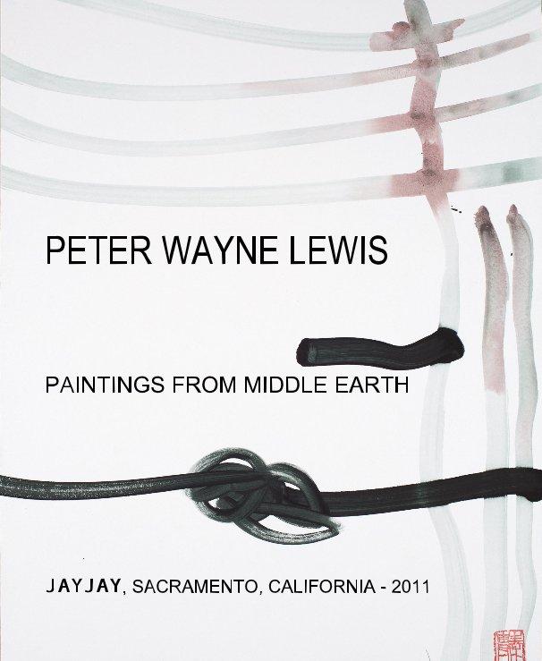 View PETER WAYNE LEWIS by JAYJAY SACRAMENTO CA