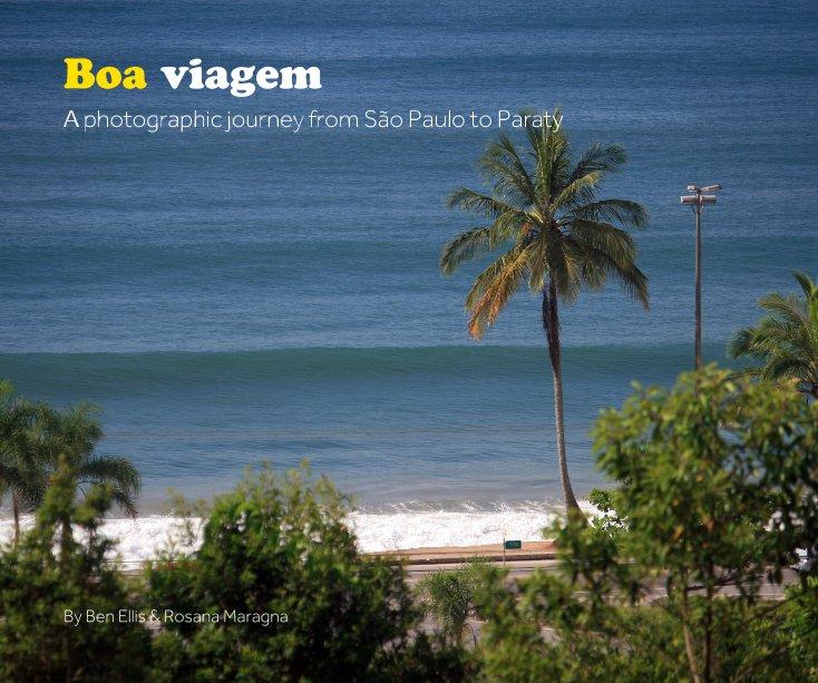 View Boa viagem by Ben Ellis & Rosana Maragna
