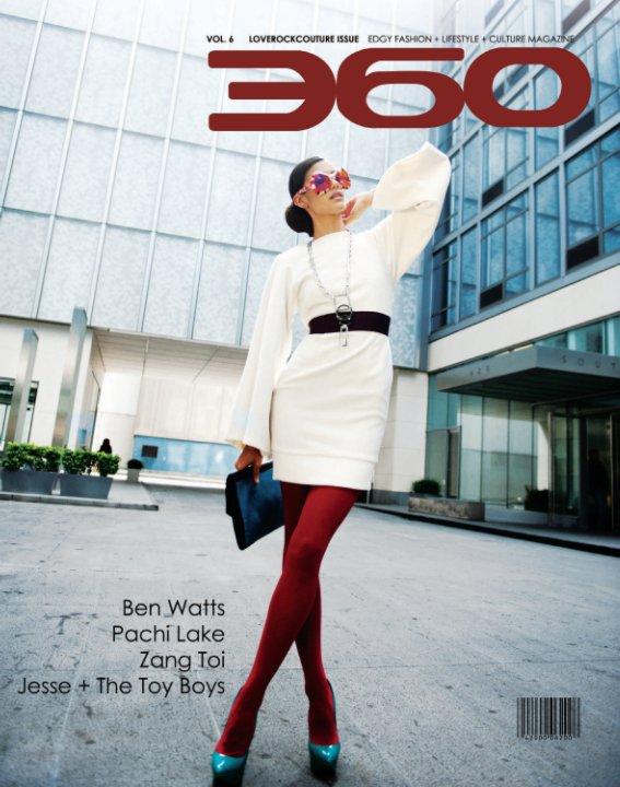 View 360 Magazine - LOVEROCKCOUTURE by 360 Magazine