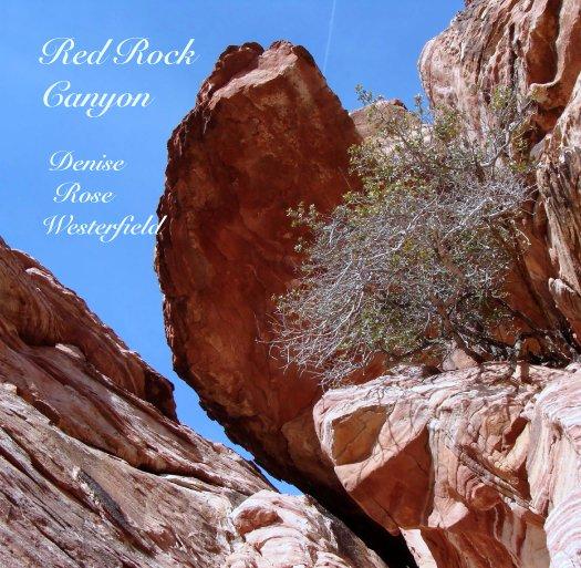 Bekijk Red Rock Canyon Nevada op Denise Westerfield